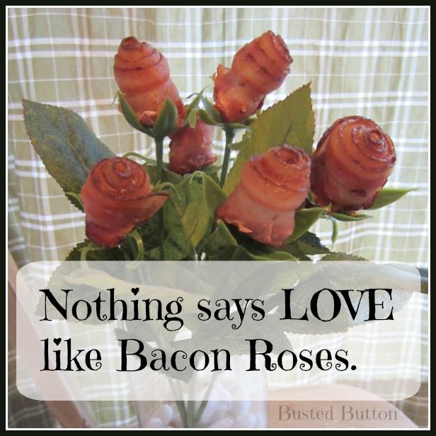 bacon roses vday